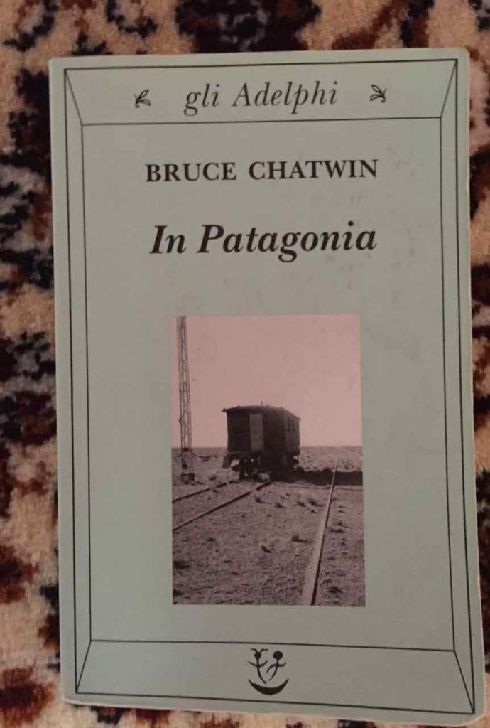 In Patagonia di Bruce Chatwin